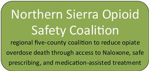 Northern Sierra Opioid Safety Coalition
